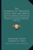 The Journals of Theodore Talbot 1843 and 1849-52