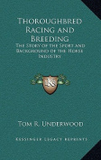 Thoroughbred Racing and Breeding