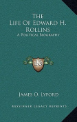 The Life of Edward H. Rollins