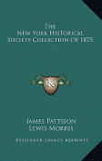 The New York Historical Society Collection of 1875
