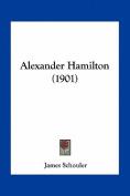 Alexander Hamilton (1901)