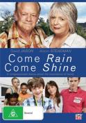 Come Rain Come Shine [Region 4]