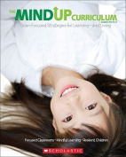The Mindup Curriculum, Grades Pre-K-2