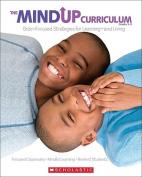 The MindUP Curriculum, Grades 3-5