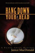 Hang Down Your Head