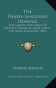 The Filaria Sanguinis Hominis