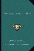 Wayside Lyrics (1885) Wayside Lyrics