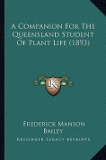 A Companion for the Queensland Student of Plant Life