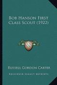 Bob Hanson First Class Scout