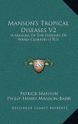 Manson's Tropical Diseases V2