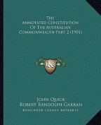 The Annotated Constitution of the Australian Commonwealth Part 2