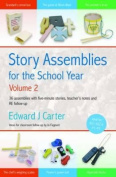 Story Assemblies for the School Year