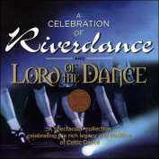 A Celebration of Riverdance & Lord of the Dance