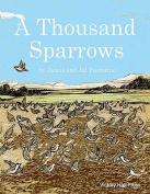 A Thousand Sparrows