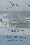 The V-Formation Method