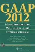 GAAP Handbook of Policies and Procedures (W/CD-ROM) (2012)