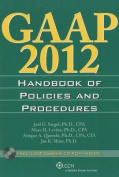 GAAP Handbook of Policies and Procedures (W/CD-ROM) (2012)