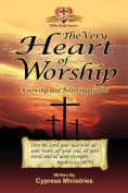 The Very Heart of Worship