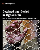 Detained and Denied in Afghanistan