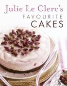 Julie Le Clerc's Favourite Cakes
