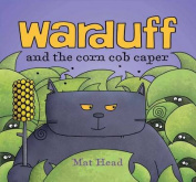 Warduff and the Corn Cob Caper