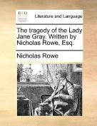 Nicholas Rowe lady jane grey