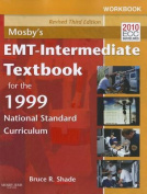 Workbook for Mosby's EMT - Intermediate Textbook for the 1999 National Standard Curriculum