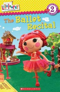 Lalaloopsy: The Ballet Recital