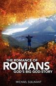 The Romance of Romans