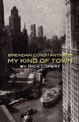 Brendan Constantine Is My Kind of Town