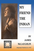 My Friend the Indian