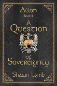 Allon Book 4 - A Question of Sovereignty