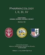 Pharmacology I, II, III, IV