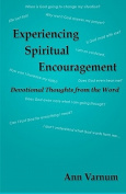 Experiencing Spiritual Encouragement