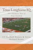 Texas Longhorns IQ