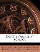 Dottie Dimple at School