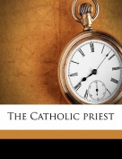 The Catholic Priest