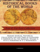 Life and Times of Alexander I