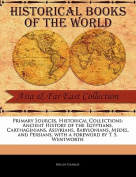 Ancient History of the Egyptians, Carthaginians, Assyrians, Babylonians, Medes, and Persians