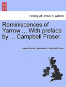 Reminiscences of Yarrow ... with Preface by ... Campbell Fraser.