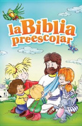 The Bible for Preschoolers [Spanish]
