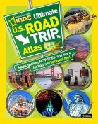 Kids Ultimate U.S. Road Trip Atlas