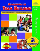 Adventures in Team Building, Grades 3-4
