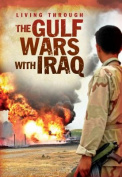Living Through the Gulf Wars with Iraq