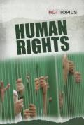 Human Rights (Hot Topics