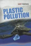 Plastic Pollution (Hot Topics