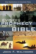 Every Prophecy of the Bible