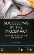 Succeeding in the MRCGP AKT (Applied Knowledge Test)