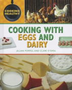 Cooking with Eggs and Dairy