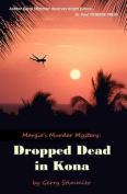 Dropped Dead in Kona